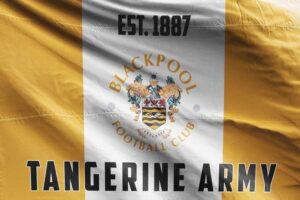 Tangerine Army Est. 1887: Blackpool FC Flag