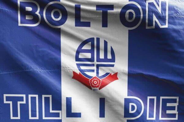 Bolton Till I Die: Bolton Wanderers FC Flag