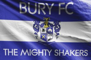 The Mighty Shakers: Bury FC Flag